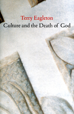 Culture and the Death of God. 9780300203998