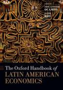 The Oxford Handbook of Latin American economics. 9780198716136