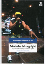 Criminales del copyright. 9788494115370