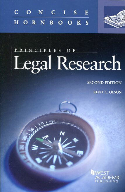 Principles of legal research. 9780314286642