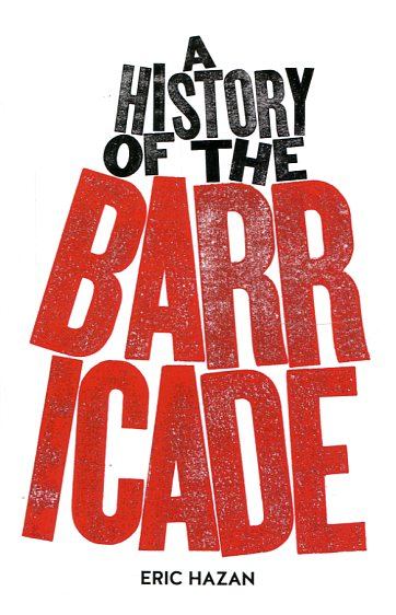 A history of the barricade. 9781784781255