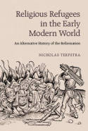 Religious refugees in the Early Modern World. 9781107652415