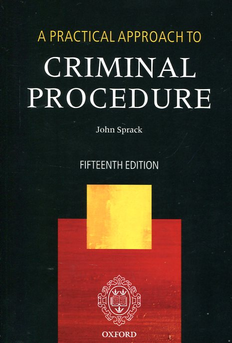 A practical approach to criminal procedure. 9780198757337