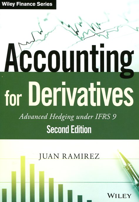 Accounting for derivatives. 9781118817971
