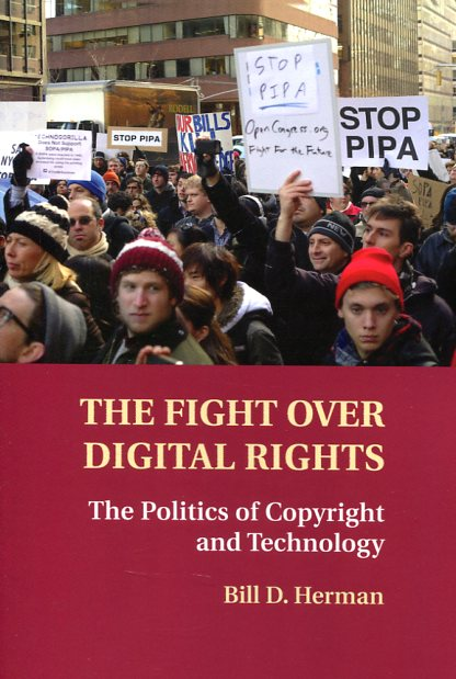 The fight over digital rights. 9781107459588