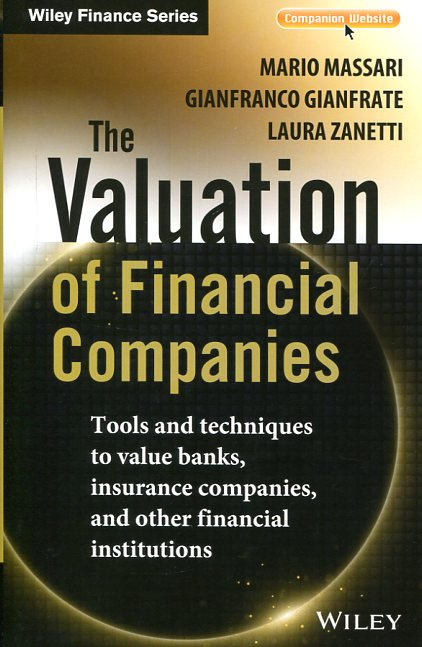 The valuation of financial companies. 9781118617335