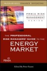 The professional risk managers' guide to the energy market. 9780071546515