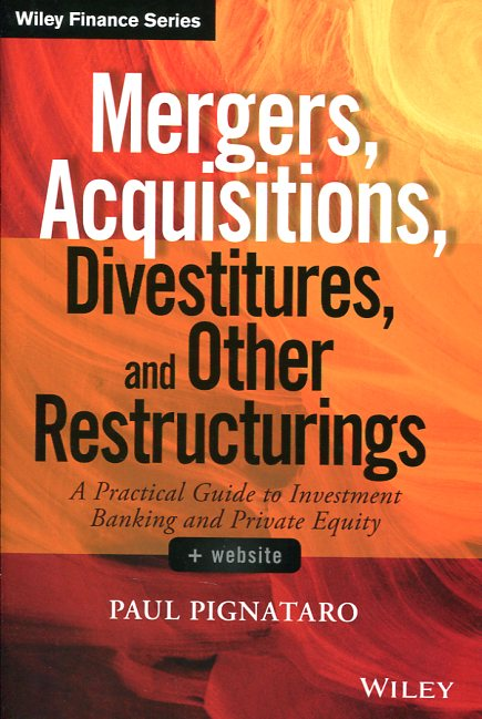 Mergers, acquisitions, divestitures, and other restructurings. 9781118908716