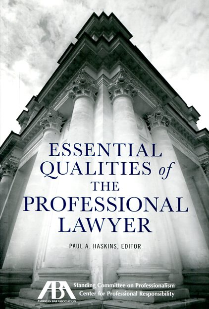 Essential qualities of the professional lawyer