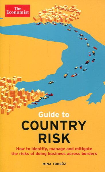 Guide to country risk. 9781610394864