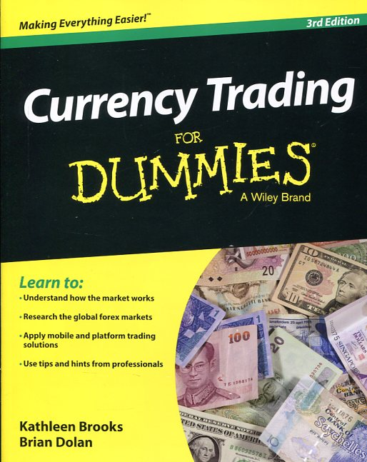 Currency trading for dummies. 9781118989807