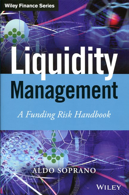Liquidity management. 9781118413999