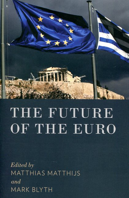 The future of the Euro. 9780190233242
