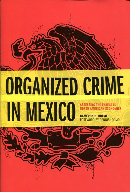 Organized crime in Mexico. 9781612346625