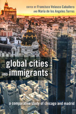 Global cities and immigrants. 9781433126178
