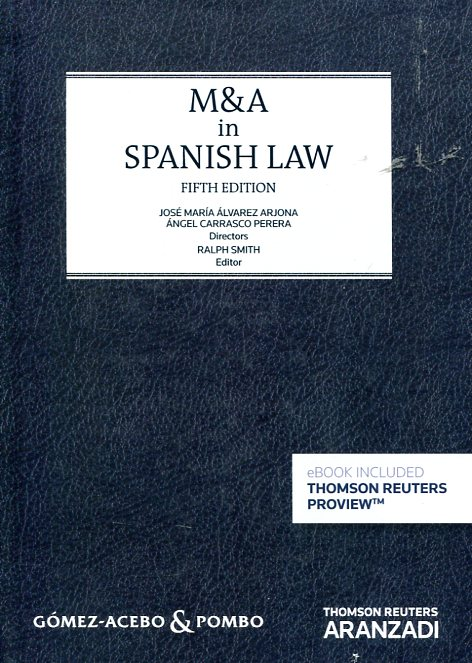 M&A in spanish Law. 9788490980453