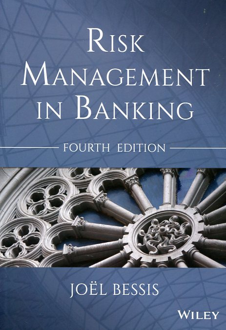Risk management in banking. 9781118660218