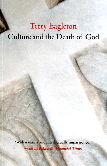 Culture and the death of God. 9780300212334