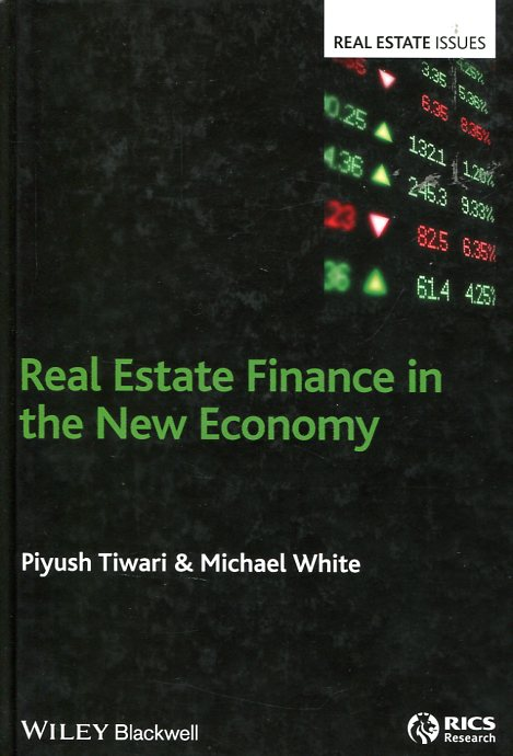 Real estate finance in the new economy. 9781405158718