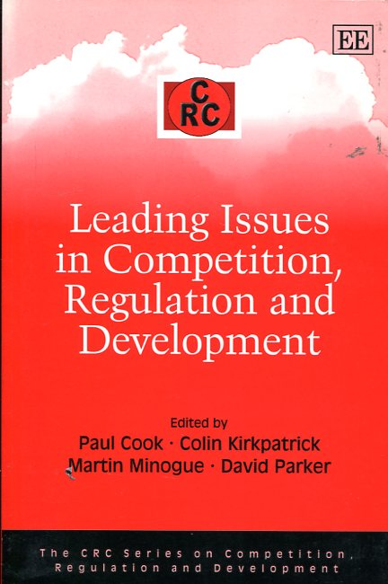Leading issues in competition, regulation and development. 9781845422189