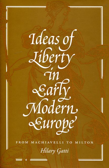 Ideas of liberty in Early Modern Europe. 9780691163833
