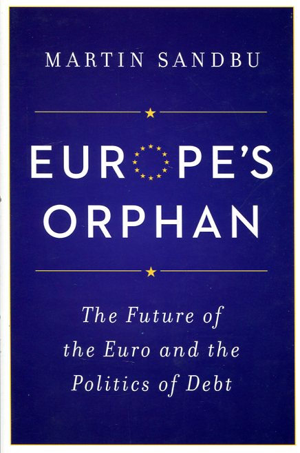 Europe's orphan. 9780691168302