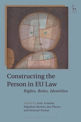 Constructing the person in EU law. 9781782259336