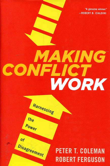 Making conflict work. 9780544148390