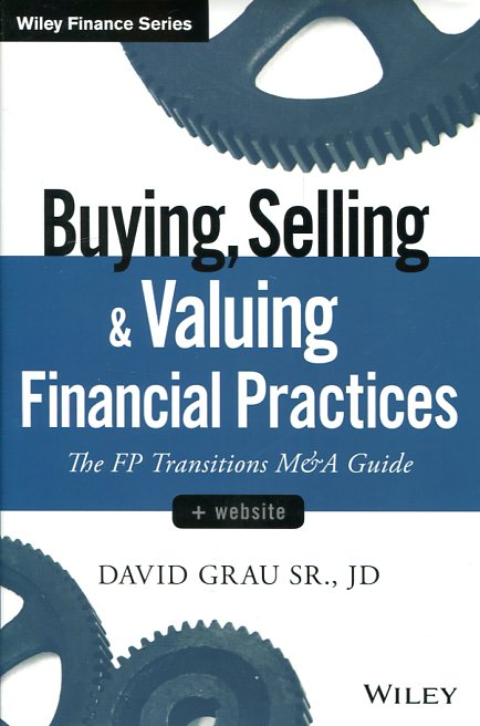 Buying, selling, and valuing financial practices. 9781119207375