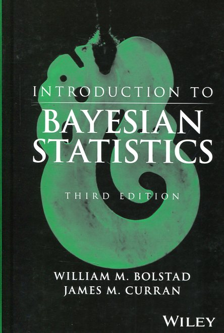 Introduction to bayesian statistics. 9781118091562
