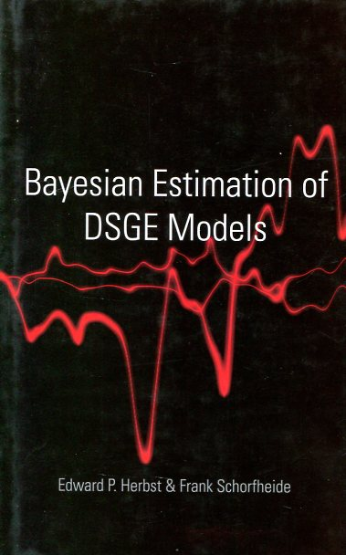 Bayesian estimation of DSGE models. 9780691161082