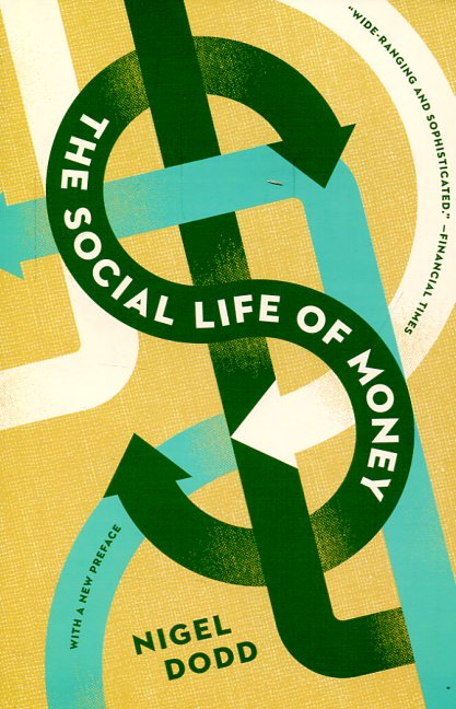 The social life of money. 9780691169170