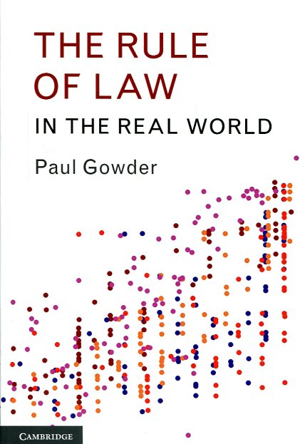 The rule of the Law in the real world