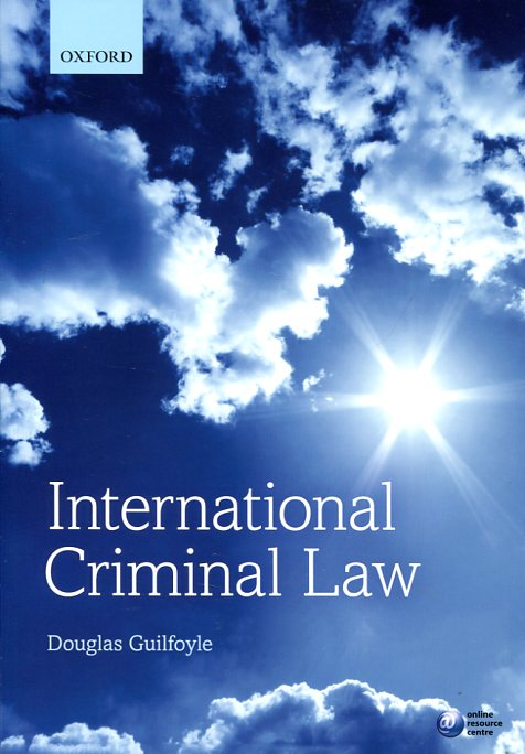 International criminal Law. 9780198728962