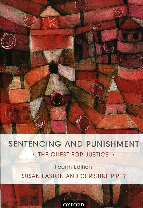 Sentencing and punishment. 9780198744825