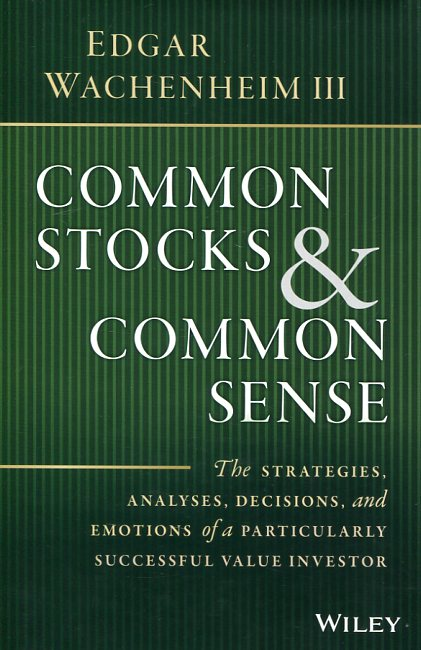 Common stocks and common sense. 9781119259602