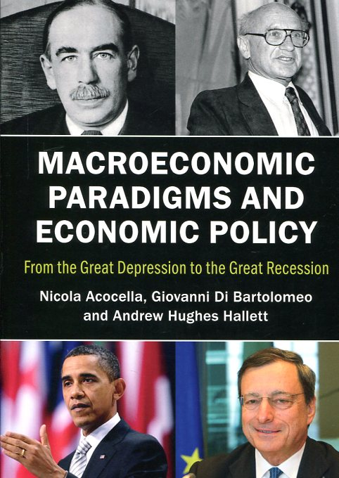 Macroeconomic paradigms and economic policy. 9781107542099
