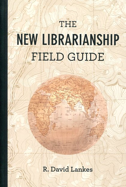 The new librarianship field guide. 9780262529082