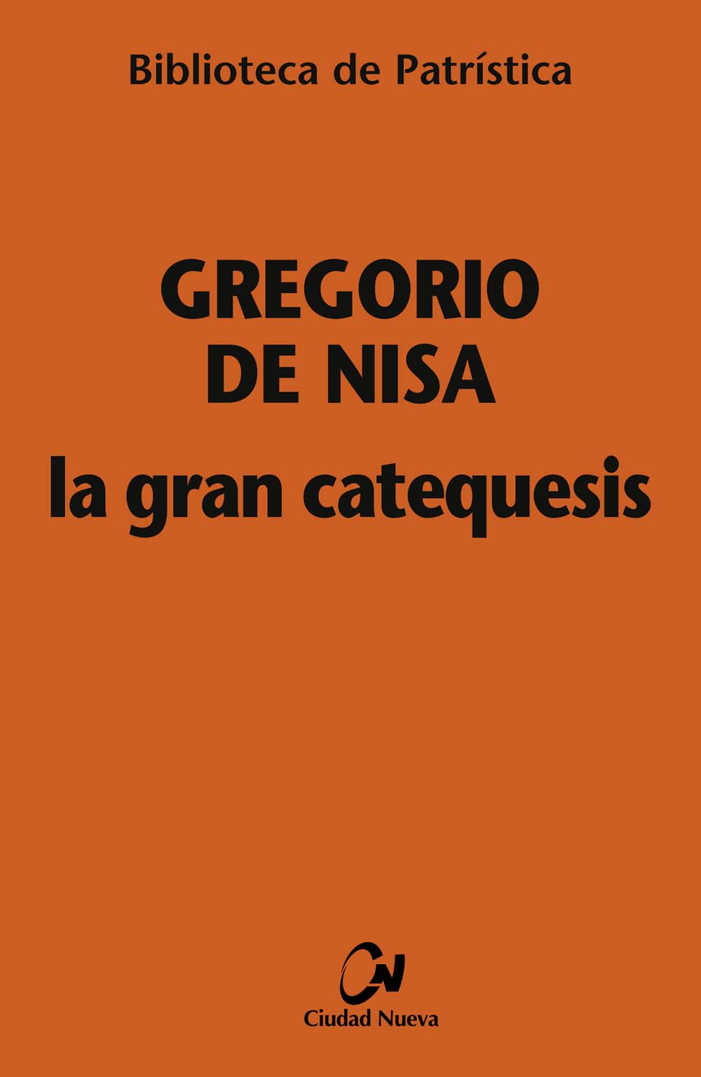 La Gran Catequesis. 9788497153072