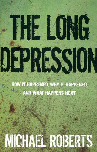 The Long Depression. 9781608464685