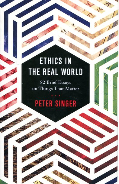 Ethics in the real world. 9780691172477