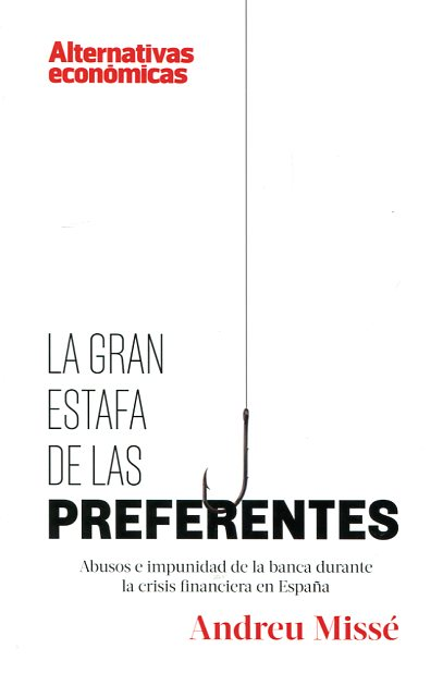 La gran estafa de las preferentes. 9788460899327