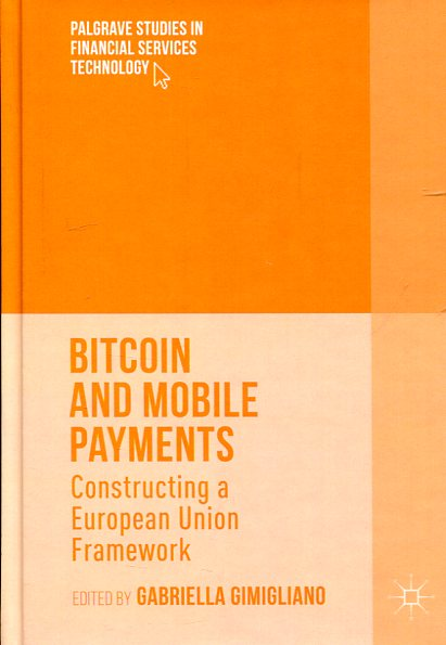 Bitcoin and mobile payments. 9781137575111