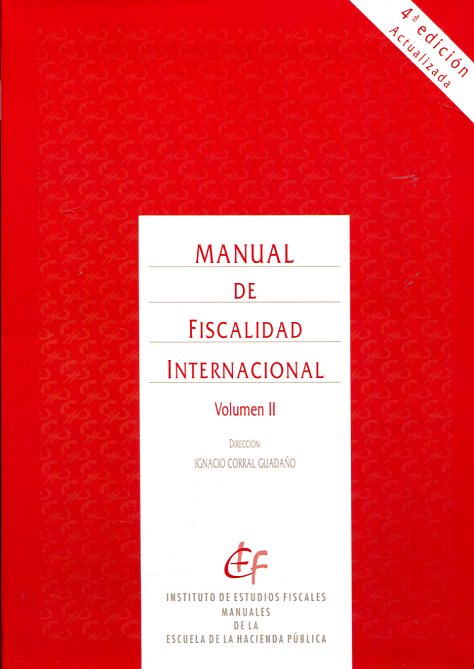 Manual de fiscalidad internacional. 9788480083881