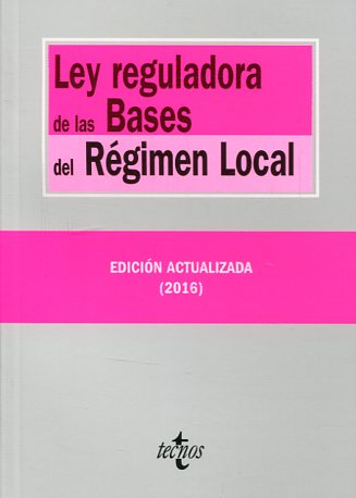 Ley reguladora de las bases del régimen local. 9788430969470