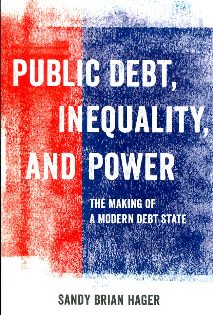 Public debt, inequality, and power . 9780520284661