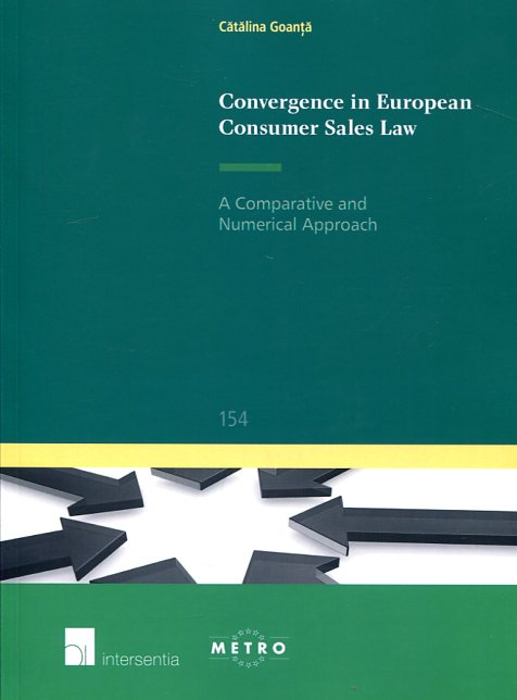 Convergence in european consumer sales law. 9781780684314
