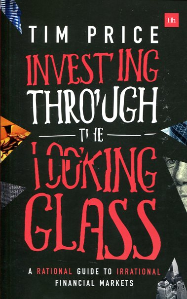 Investing through the looking glass. 9780857195364