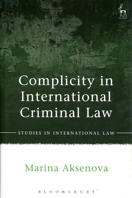 Complicity in international criminal Law. 9781509900084