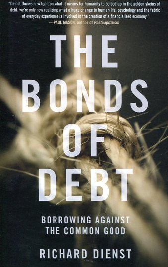 The bonds of debt . 9781784786533